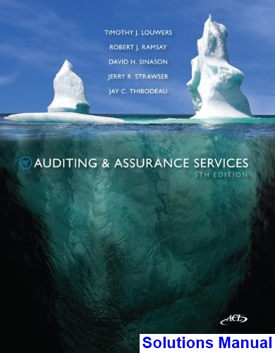 solution manual auditing and assurance services 16th edition
